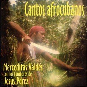 Merceditas Valdes, Jesus Perez - Cantos Afrocubanos - Amazon.com Music