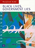 img - for Black Lives, Government Lies (Frontlines (Sydney, N.S.W.).) book / textbook / text book
