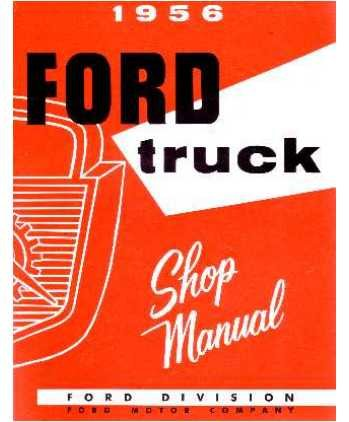 1956 Ford Pickup Truck Shop Service Repair Manual Book