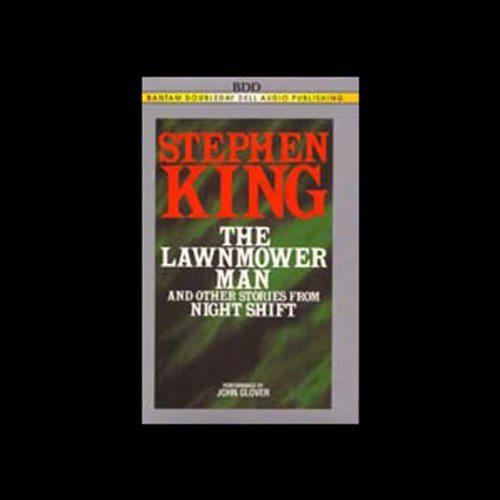 The Lawnmower Man and Other Stories From Night Shift