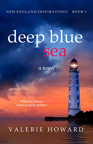 Deep Blue Sea (New England Inspirations Book 1) by [Howard, Valerie]