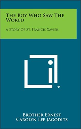Book The Boy Who Saw the World: A Story of St. Francis Xavier