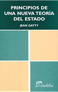 Principios de Una Nueva Teoria del Estado (Spanish Edition)
