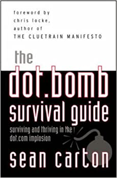 The Dot.Bomb Survival Guide