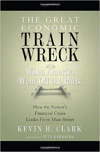 Downloadning af bøger gratis online The Great Economic Train Wreck: When America Went Off the Rails ePub by Kevin H. Clark