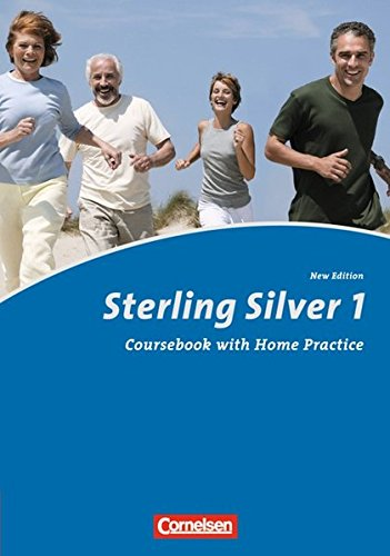 Sterling Silver - Second Edition: A1: Band 1 - Kursbuch