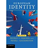 img - for [ European Identity (Contemporary European Politics) By Checkel, Jeffrey T ( Author ) Paperback 2009 ] book / textbook / text book