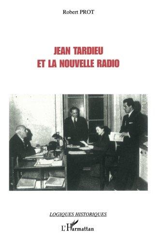Read Online Jean tardieu et la nouvelle radio (French Edition) PDF