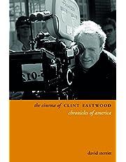 Sterritt, D: Cinema of Clint Eastwood - Chronicles of Americ (Directors' Cuts)