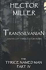 The Thrice Named Man IV: Transsilvanian Paperback