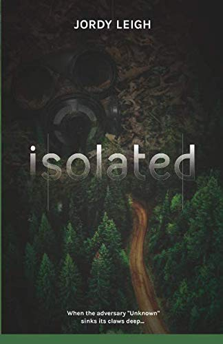 Isolated (War and Wilderness)