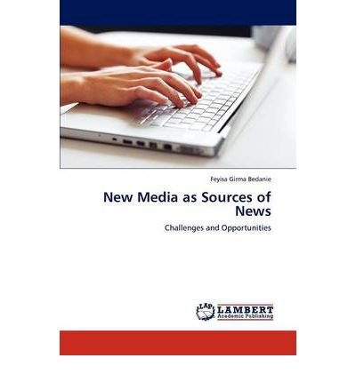 Read Online New Media as Sources of News (Paperback) - Common pdf