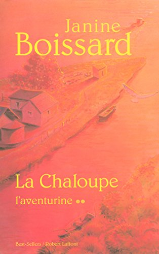 La chaloupe - Tome 2 (BEST-SELLERS) (French Edition)