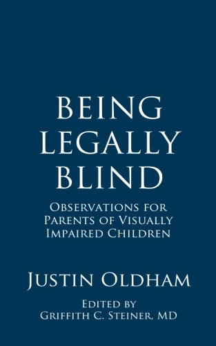 [D0wnl0ad] Being Legally Blind: Observations for Parents of Visually Impaired Children [W.O.R.D]
