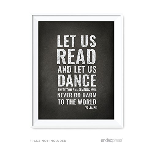 Dance Art Print - Andaz Press Library Wall Art, Let us read, and let us dance; these two amusements will never do any harm to the world, Voltaire, 8.5x11-inch Books, Reading Quotes Office Home Gift, 1-Pack, UNFRAMED