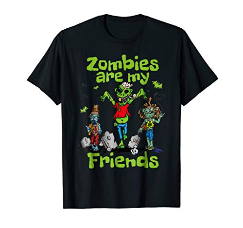 Zombies Are My Friends Halloween T-Shirt]()