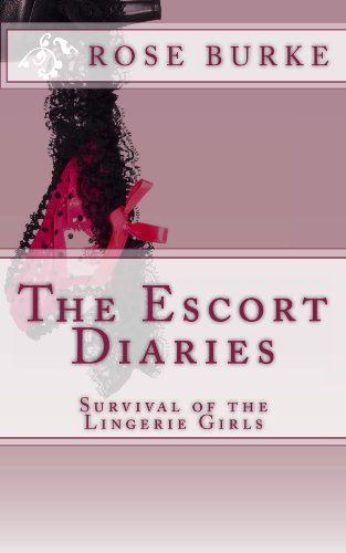 The Escort Diaries: Survival of the Lingerie Girls