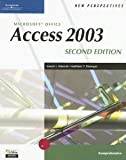 New Perspectives on Microsoft Access 2003 : Comprehensive, Adamski, Joseph J. and Finnegan, Kathleen T., 0619206721