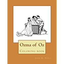 Ozma of Oz: Coloring book (The wonderful coloring books of Oz) (Volume 3)