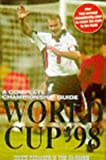 img - for World Cup '98: A Complete Championship Guide book / textbook / text book