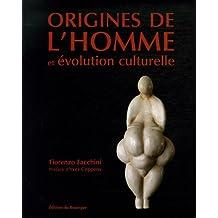 ORIGINES DE L'HOMME ET ÉVOLUTION CULTURELLE