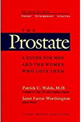The Prostate: A Guide for Men and the Women Who Love Them (A Johns Hopkins Press Health Book) Hardcover