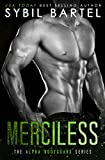 Merciless (The Alpha Bodyguard Series Book 2)
