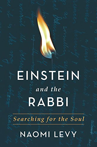 Amazon einstein and the rabbi searching for the soul ebook einstein and the rabbi searching for the soul by levy naomi fandeluxe Images