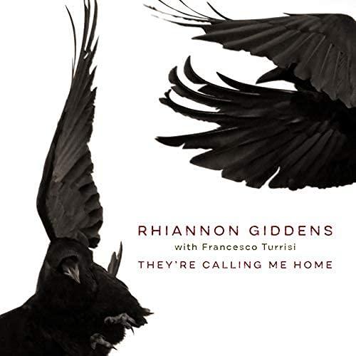 Rhiannon Giddens - They're Calling Me Home - Amazon.com Music