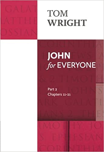 John for Everyone 2: Reissue (For Everyone Series: New Testament)