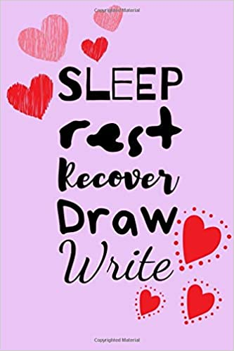 Sleep Rest Recover Draw Write: Draw And Write Journal To