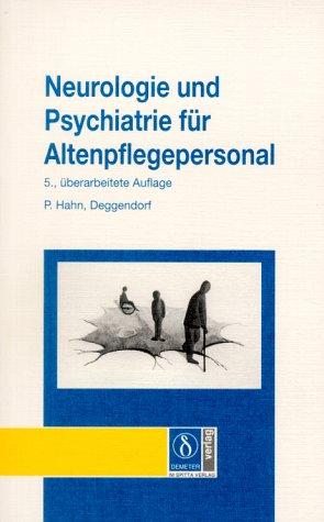 Neurologie und Psychiatrie für Altenpflegepersonal
