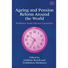 Ageing and Pension Reform Around the World: Evidence from Eleven Countries