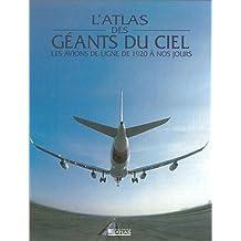 ATLAS DES GÉANTS DU CIEL