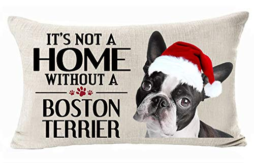 It 's Not A Home Without A Boston Terrier Best Winter Merry Christmas Cotton Linen Throw Pillow Covers Cushion Cover Decorative Sofa Bedroom Living Room Rectangle 12 X 20 Inches (17)