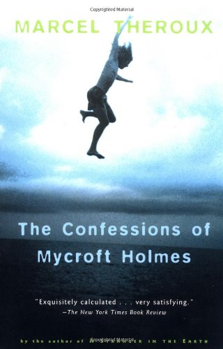 0156007436 - Marcel Theroux: The Confessions of Mycroft Holmes: a paperchase - Livre