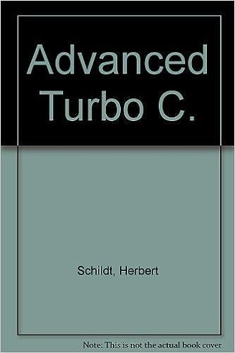 Advanced Turbo C (Borland-Osborne/McGraw-Hill programming series): Herbert Schildt: 9780078812804: Amazon.com: Books