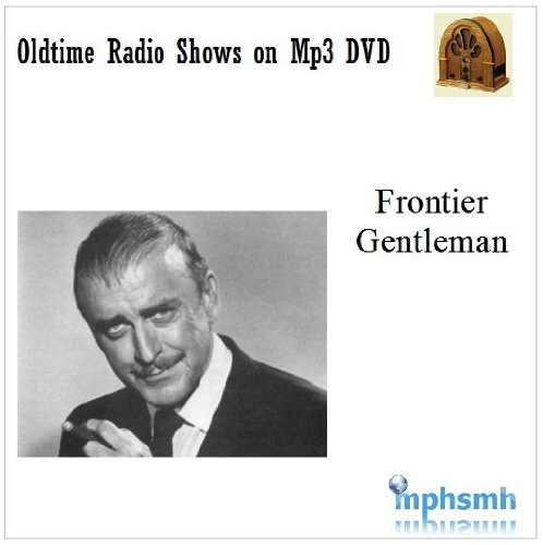 FRONTIER GENTLEMAN Old Time Radio (OTR) series (1958) Mp3 DVD 42 episodes