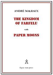 Kingdom of Farfelu: With Paper Moons