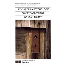 Lexique de la psychologie du développement de Jean Piaget