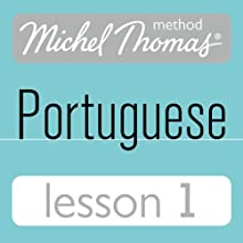 Michel Thomas Beginner Portuguese: Lesson 1 Audiobook by Virginia Catmur Narrated by Virginia Catmur