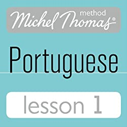 Michel Thomas Beginner Portuguese: Lesson 1
