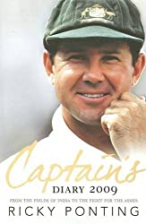 Ricky Ponting's Captain's Diary 2009: From the Fields of India to the Fight for the Ashes