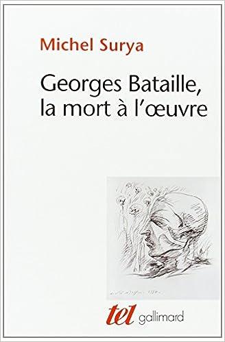 cover art for Georges Bataille, la mort à l'œuvre