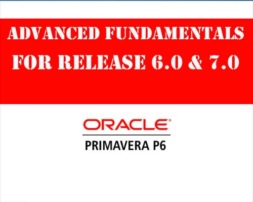 Primavera P6 Project Management Rel 7.0 Valid for 6.0 & 6.2 Video ...