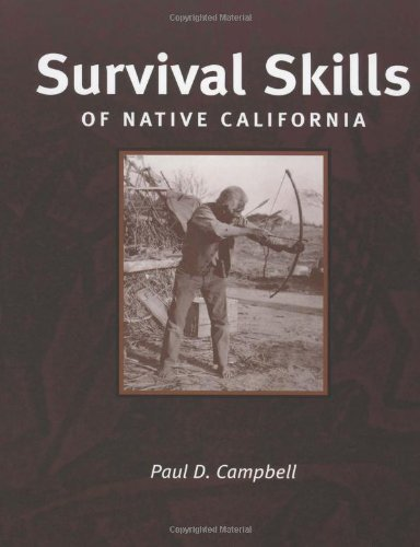 Survival Skills of Native California [Paul Campbell] (Tapa Blanda)