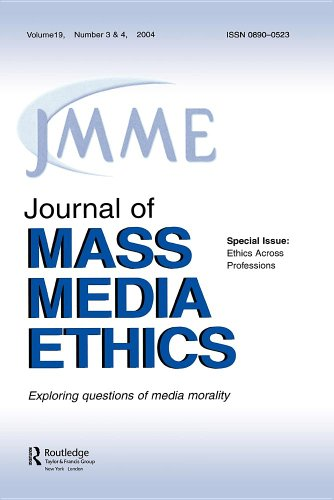 Ethics Across Professions: A Special Double Issue of the Journal of Mass Media Ethics