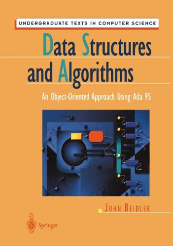 Data Structures and Algorithms: An Object-Oriented Approach Using Ada 95 (Undergraduate Texts in Computer Science)