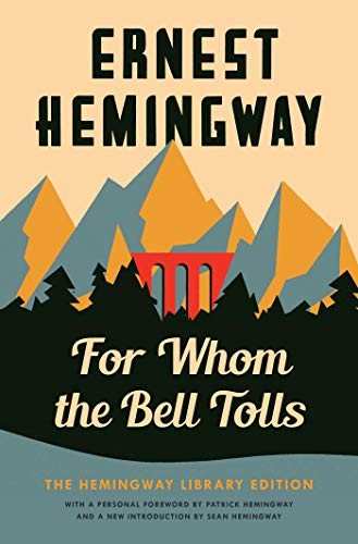 For Whom the Bell Tolls: The Hemingway Library Edition (English Edition)