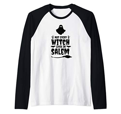 Funny Not Every Witch Lives In Salem Halloween Ghost Raglan Baseball Tee (Best Haunted Houses In Salem Massachusetts)